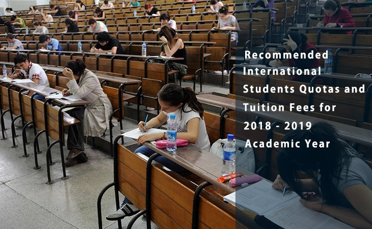 Recommended International Students Quotas and Tuition Fees for 2018 - 2019 Academic Year